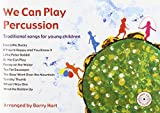 We Can Play Percussion & Free CD: Traditional Songs for Young Children by Barry Hart (2003-05-07)