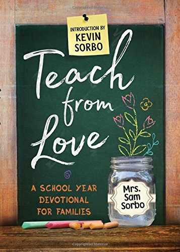 Teach from Love: School Year Devotional for Families cover