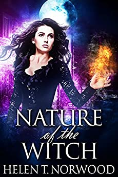 Nature of the Witch by [Norwood, Helen T.]