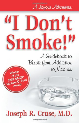 """I Don't Smoke!"": A Guidebook to Break Your Addiction to Nicotine (Joyous Adventures) pdf epub"