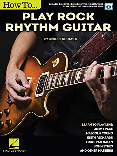 How to Play Rock Rhythm Guitar: Book with Online Video Lessons