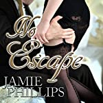 No Escape | Jamie Phillips