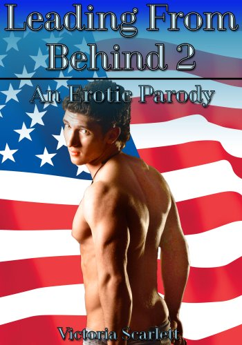 Leading From Behind - An Erotic Trilogy (Billionaire Gay Anal Erotica)