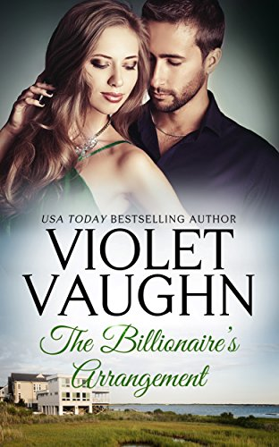 The Billionaire's Arrangement (Billionaires in Love Book 1)