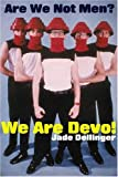 We Are Devo!, Jade Dellinger, 0946719497