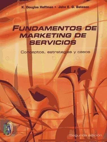 Fundamentos de marketing de servicios/ Fundamentals of Service Marketing (Spanish Edition)