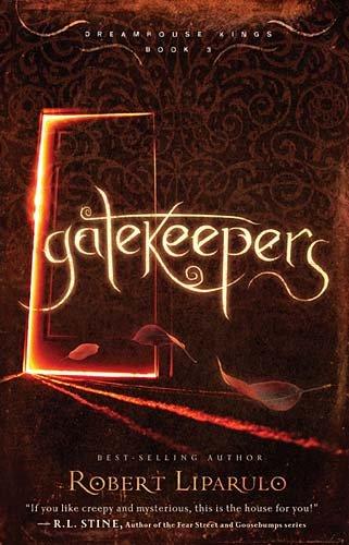 Gatekeepers (Dreamhouse Kings Series, Book 3)