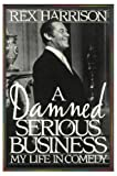 A Damned Serious Business, Rex Harrison, 0553073419