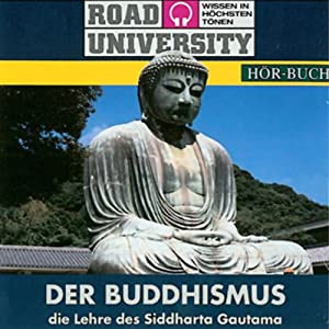 Der Buddhismus (Road University) Hörbuch