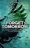 "Afficher ""Forget Tomorrow n° 1 Forget tomorrow"""