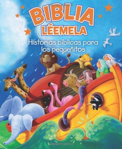 Biblia Léemela: Historias bíblicas para los pequeñitos (Spanish Edition) PDF