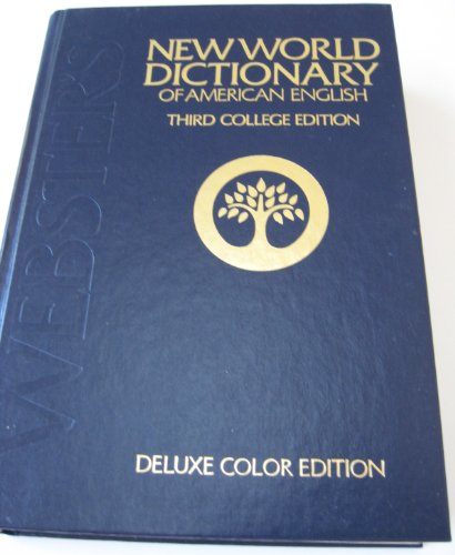 New World Dictionary of American English - Third College Edition - Deluxe Color Edition - Hardcover - Copyright 1991