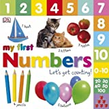 My First Numbers Let's Get Counting (My First Board Book)