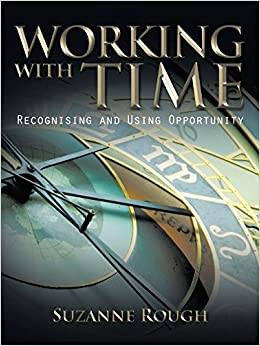 Book Working with Time: Recognising and Using Opportunity