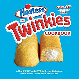 product image for The Twinkies Cookbook, Twinkies 85th Anniversary Edition: A New Sweet and Savory Recipe Collection from America's Most Iconic Snack Cake