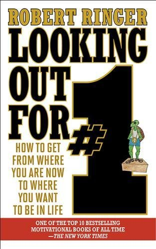 Looking Out for #1: How to Get from Where You Are Now to Where You Want to Be in Life (Ringer Choice)