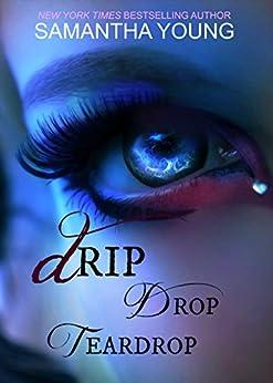 Drip Drop Teardrop by [Young, Samantha]