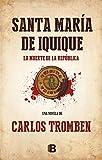 Santa María de Iquique (Spanish Edition)