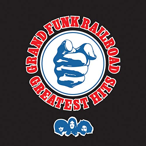 Greatest Hits Grand Funk Railroad (Remaste