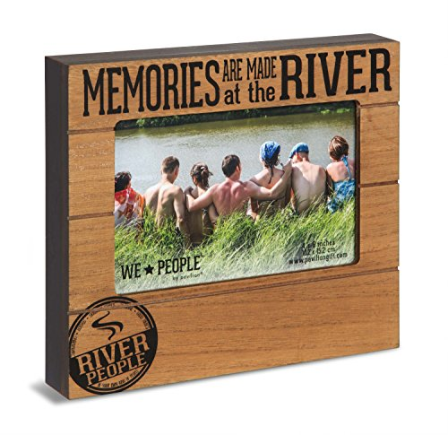 Pavilion Gift Company We We People - Memories are Made at The River 4x6 Picture Frame (Home Decorations At)