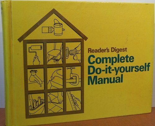 Reader's Digest Complete Do It Yourself Manual (Best Go Karts In Houston)