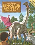 img - for The Great Dinosaur Mystery and the Bible book / textbook / text book