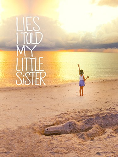 Lies I Told My Little Sister ()
