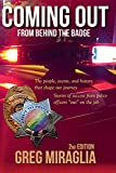 Coming Out From Behind The Badge - 2nd Edition