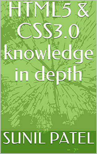HTML5 & CSS3.0 knowledge in depth