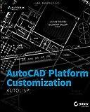 img - for AutoCAD Platform Customization: AutoLISP by Lee Ambrosius (2015-10-19) book / textbook / text book