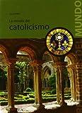 img - for La mirada del catolicismo (Religiones del Mundo) (Spanish Edition) by Julien Ries (2009-04-01) book / textbook / text book