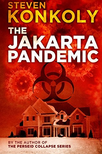 Read Online The Jakarta Pandemic (The Perseid Collapse Series) pdf