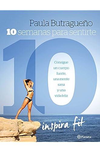 10 Semanas Para Sentirte 10