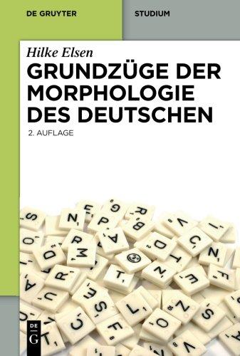 Grundzüge der Morphologie des Deutschen (De Gruyter Studium) (German Edition)