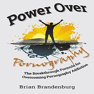 Power Over Pornography Audiobook