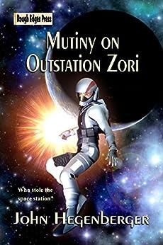 Mutiny on Outstation Zori by [Hegenberger, John]