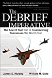 img - for The Debrief Imperative Paperback August 4, 2014 book / textbook / text book