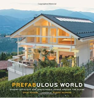 beautiful energy efficient home ideas list. Prefabulous World  Energy Efficient and Sustainable Homes Around the Globe Building Customizing an Affordable