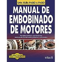 Manual De Embobinado De Motores Una Guia Paso A Paso