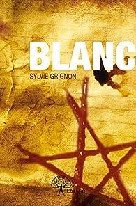 Blanc par Sylvie Grignon