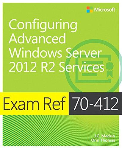 Exam Ref 70-412 Configuring Advanced Windows Server 2012 R2 Services (MCSA) Pdf