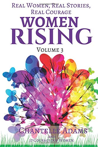 Download Women Rising Volume 3: Real Women, Real Stories, Real Courage (Woman Rising) ebook