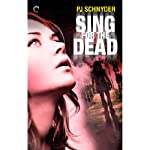 Sing for the Dead: London Undead | PJ Schnyder