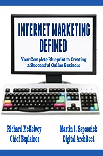 Amazon internet marketing defined your complete blueprint to internet marketing defined your complete blueprint to creating a successful online business by mckelvey malvernweather Image collections