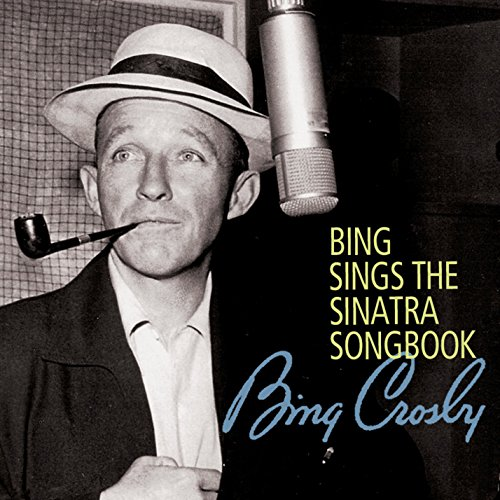 Bing Crosby - Bing Sings The Sinatra Songbook - Zortam Music