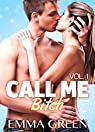 Call me Bitch, tome 1 par Emma  Green
