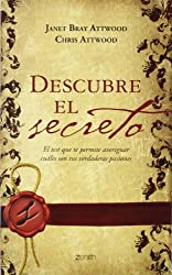 Descubre el secreto/ The Passion Test: The Effortless Path to Discovering Your Destiny