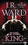 The King (Black Dagger Brotherhood) by  J.R. Ward in stock, buy online here
