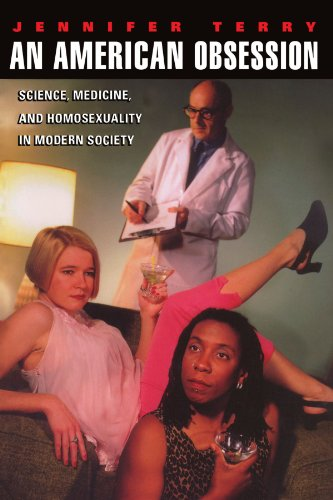 An American Obsession: Science, Medicine, and Homosexuality in Modern Society