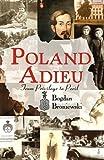 Poland Adieu, Bogdan Broniewski, 1450247202
